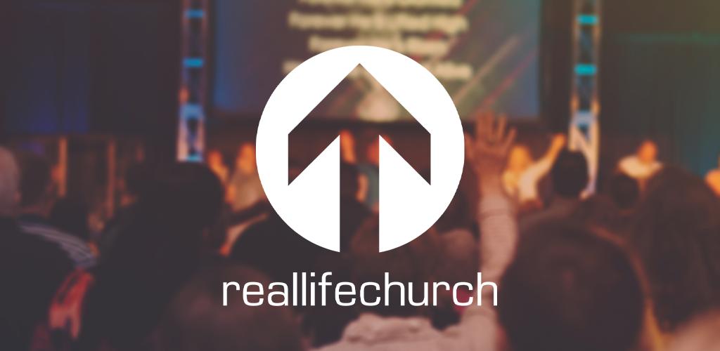Real Life Church App